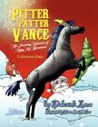 Pitter Patter Vance The Dancing Unicorn of Tippy Top Mountain 9781425788254
