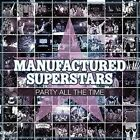 Party All The Time 8715197084123 by Manufactured Superstars CD