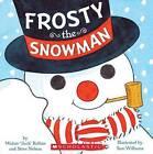 Frosty the Snowman by Jack Rollins, Steve Nelson (Board book, 2013)