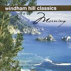 Windham Hill Classics: Morning by Various Artists (CD, Feb-2000, BMG Special Products)