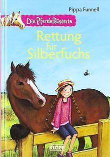 Die Pferdeflüsterin 02. Rettung für Silberfuchs von Funn... | Buch | Zustand gut