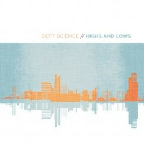 Soft Science - Highs and Lows [New CD]