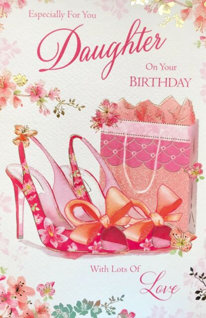 Daughter Birthday Card Super Luxury Lovely Sentiment Verse Made In UK