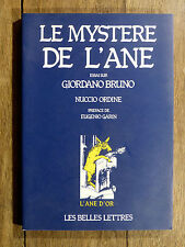Nuccio Ordine LE MYSTÈRE DE L'ÂNE Essai sur Giordano Bruno LES BELLES-LETTRES