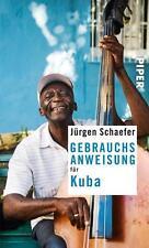 Gebrauchsanweisung für Kuba - Jürgen Schäfer - UNGELESEN