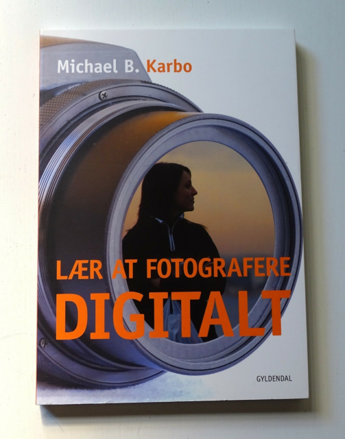 Lær at fotografere digitalt, Michael B. Karbo, emne: film…