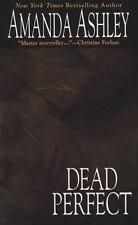 Dead Perfect Ashley, Amanda Mass Market Paperback