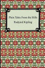 Plain Tales from the Hills by Rudyard Kipling (Paperback / softback, 2007)