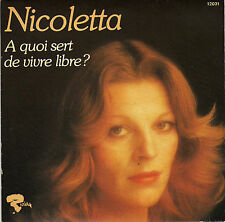 NICOLETTA A QUOI SERT DE VIVRE LIBRE ? / JUMBO JET FRENCH 45 SINGLE