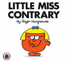 Little Miss Contrary by Roger Hargreaves (Paperback, 2007)
