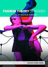 Fashion Theory: A Reader by Taylor & Francis Ltd (Paperback, 2007)