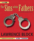 The Sins of the Fathers by Lawrence Block (CD-Audio, 2011)