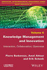 Knowledge Management and Innovation: Interaction, Collaboration, Openness by Amel Attour, Erik Schenk, Pierre Barbaroux (Paperback, 2016)