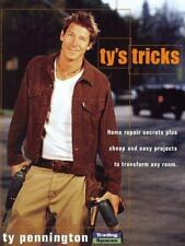 Ty's Tricks: Home Repair Secrets Plus Cheap and Easy Projects to Transform Any R
