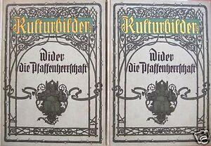Rosenow-Emil-Kulturbilder-Wider-die-Pfaffenherrschaft-2-Baende-um-1910