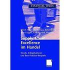 Supply Chain Excellence Im Handel: Trends, Erfolgsfaktoren Und Best-Practice-Beispiele by J Rn K Pper, Ulrich Thonemann, Klaus Behrenbeck, Karl-Hendrik Magnus, Jorn Kupper (Hardback, 2005)