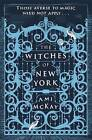 The Witches of New York by Ami McKay (Paperback, 2016)