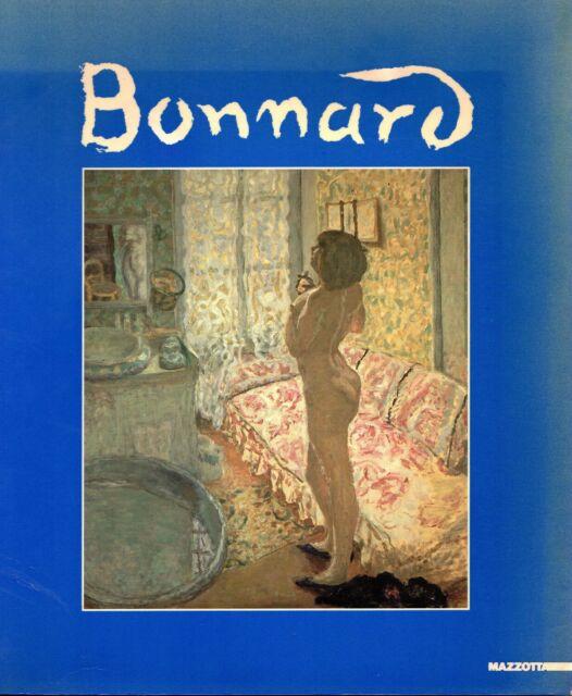 Pierre Bonnard. A cura di Jean Clair. Catalogo, Palazzo Reale, Milano, 1988/198