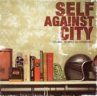 Telling Secrets to Strangers by Self Against City (CD, Jan-2007, Drive-Thru Records)