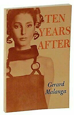 Ten Years After by Malanga, Gerard