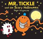 Mr. Tickle and the Scary Halloween by Roger Hargreaves (Paperback, 2013)