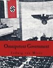 Omnipotent Government: The Rise of the Total State and Total War by Ludwig Von Mises (Paperback / softback, 2015)
