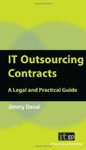 IT-Outsourcing-Contracts-A-Legal-and-Practical-Guide-by-Desai-Jimmy