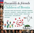 PAVAROTTI & FRIENDS FOR THE CHILDREN OF BOSNIA / CD - TOP-ZUSTAND