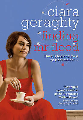 "1 of 1 - ""VERY GOOD"" Geraghty, Ciara, Finding Mr Flood, Book"