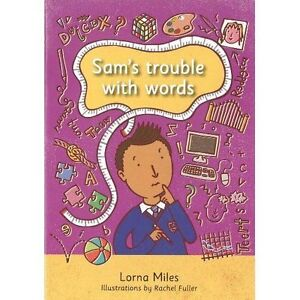 Sam-039-s-Trouble-With-Words-by-Lorna-LM-Miles-NEW-Book-FREE-amp-Fast-Delivery-Pap