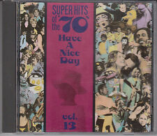 SUPER HITS OF THE 70s HAVE A NICE DAY Vol 13 Various Artists CD Andy Kim Reunion