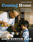 Coming Home: With over 150 easy to make recipes from Return of the Chef by John Burton-Race (Hardback, 2005)