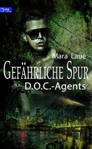 eBook-D-O-C-Agents-2-Gefaehrliche-Spur-von-Mara-Laue