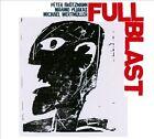 Full Blast by Michael Wertmüller/Marino Pliakas/Full Blast/Peter Brötzmann/Wertmuller (CD, May-2006, Jazzwerkstatt)