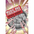 Music and Cyberliberties by Patrick Burkart (Hardback, 2010)