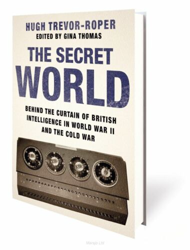 1 of 1 - The Secret World: Behind the Curtain of British Intelligence in World War II and