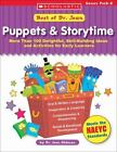 Best of Dr. Jean: Puppets and Storytime : More Than 100 Delightful, Skill-Building Ideas and Activities for Early Learners by Jean Feldman (2005, Paperback, Teacher's Edition of Textbook)
