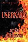 Username by Joyce Faulkner (Paperback / softback, 2011)