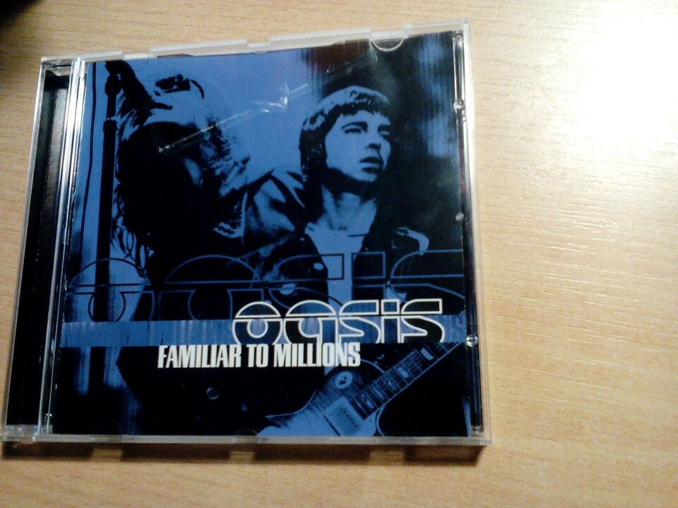 Oasis: Familiar to millions, andet