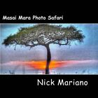 Masai Mara Photo Safari by Nick Mariano (Paperback / softback, 2014)