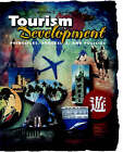Tourism Development: Principles, Processes, and Policies by W.C. Gartner (Paperback, 1996)
