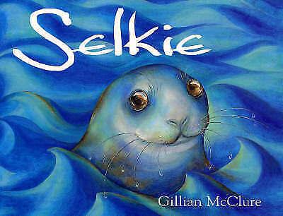 1 of 1 - Selkie, McClure, Gillian, Very Good Book