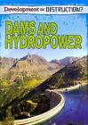 Dams and Hydropower by Louise Spilsbury (Paperback, 2014)