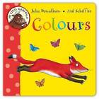 My First Gruffalo: Colours by Julia Donaldson (Board book, 2011)