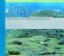 The Granite Landscape: A Natural History of America's Mountain Domes, from Acadi