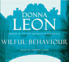 Wilful Behaviour by Donna Leon (CD-Audio, 2008)