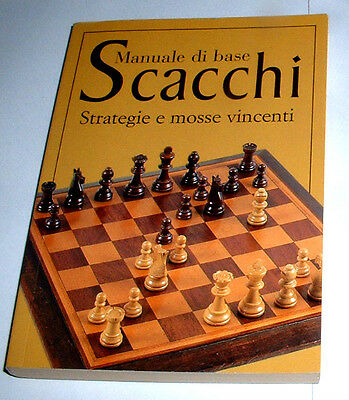 """Diplomatico 3) Manuale Di Base Scacchi """" Strategie E Mosse Vincenti \ Paola Cavallanti"""