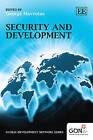 Security and Development by Edward Elgar Publishing Ltd (Hardback, 2011)