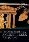 The Oxford Handbook of Ancient Greek Religion by Oxford University Press (Hardback, 2015)