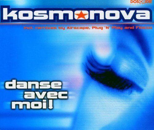 Kosmonova | Single-CD | Danse avec moi! (2000)